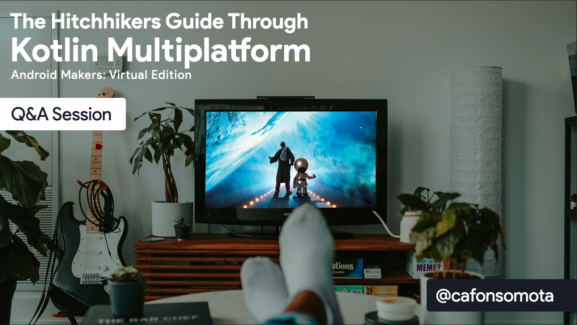 Android Makers Q&A: The Hitchhikers Guide Through Kotlin Multiplatform cover